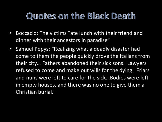 the black plague the wiping out of millions of people in europe Coined black death, ravaged europe, asia and part of africa about 1348 and killed millions of people in europe  in wiping out plague from europe.