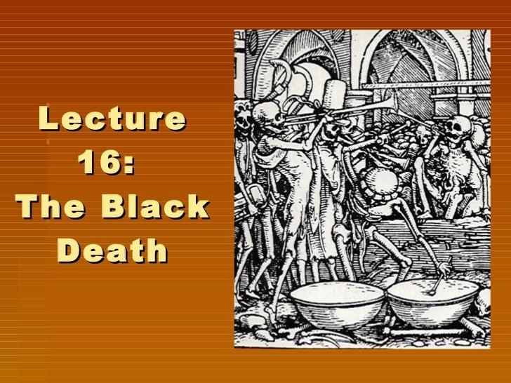 Lecture 16:  The Black Death