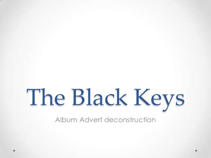 The Black Keys  Album Advert deconstruction