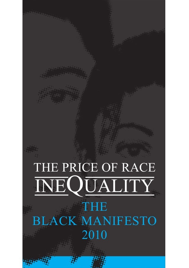 THE PRICE OF RACE THE BLACK MANIFESTO 2010 INEQUALITY