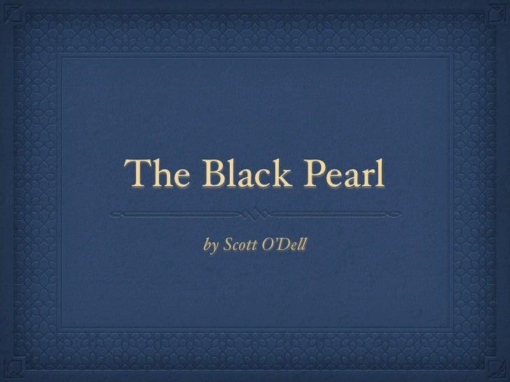 The Black Pearl     by Scott O'De!