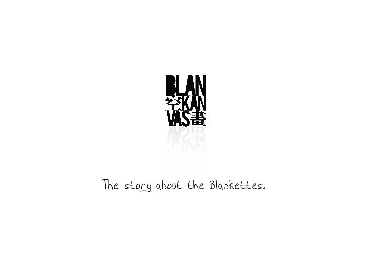 The story about the Blankettes.