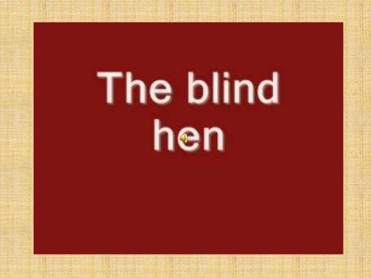 The blind hen disney ppt