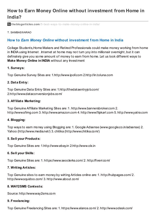 How to Earn Money Online without investment from Home in India? theblogarticles.com /5-best-ways-to-make-money-online-in-i...