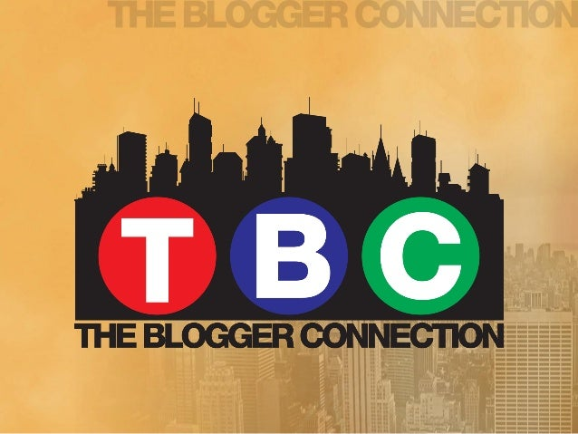What is The Blogger Connection?                •A Social Media Network comprised of                over 6000 bloggers/onli...