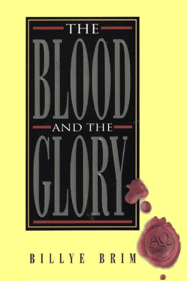 The Blood and The Glory by Billye Brim HARRISON HOUSE Tulsa, Oklahoma