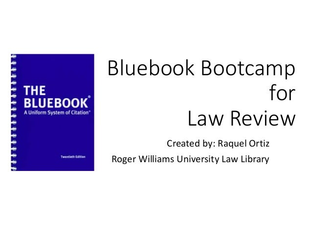 Bluebook Bootcamp For Law Review