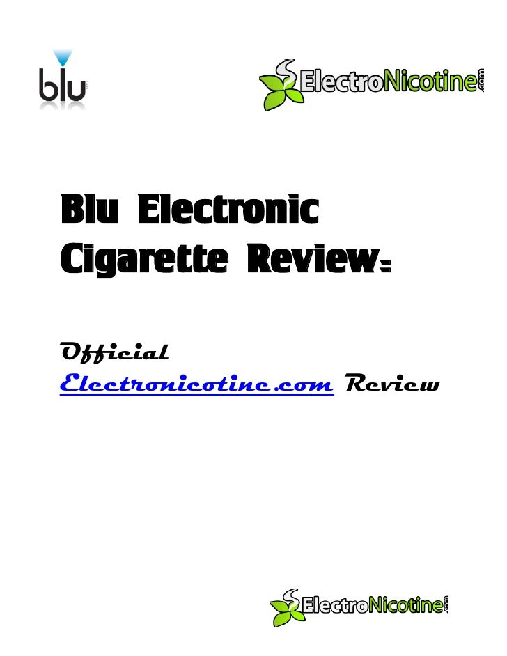 Blu Electronic Cigarette Review:  Official Electronicotine.com Review