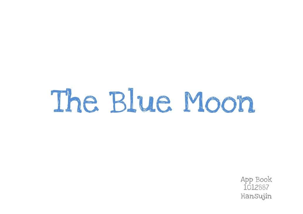 The Blue Moon            App Book             1012887            Hansujin