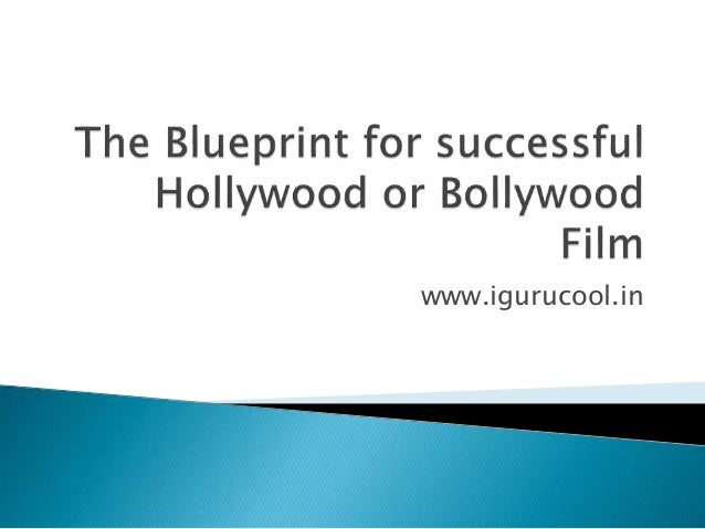 The blueprint for successful hollywood or bollywood film malvernweather Image collections
