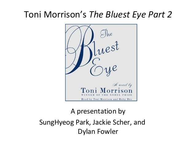 toni morrison the bluest eye research paper National monthly refereed journal of research in arts & education toni morrison's the bluest eye and this paper.