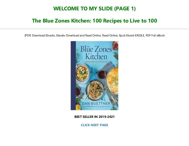 Read Online The Blue Zones Kitchen 100 Recipes To Live To 100 Full P