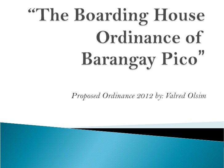 Proposed Ordinance 2012 by: Valred Olsim