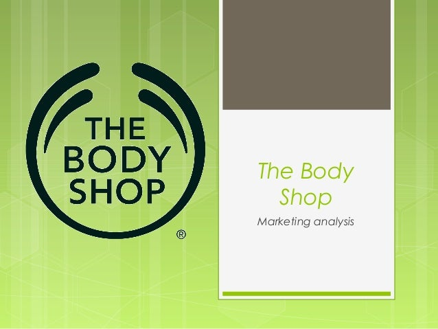 Marketing Plan for the Body Shop Essay