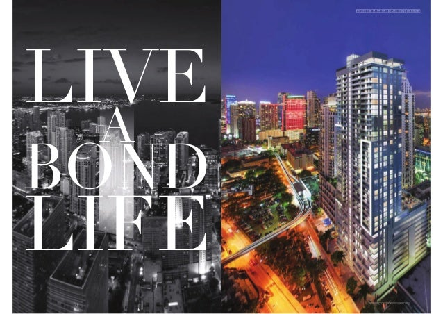 Proudly one of the few LEED buildings on Brickell r E k l  LIVE A  BOND  LIFE  Renderin Rendering is an artist conception ...