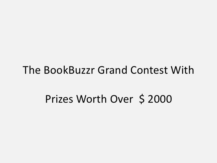 The BookBuzzr Grand Contest With Prizes Worth Over  $ 2000<br />