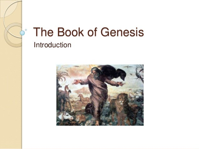 The Book of GenesisIntroduction