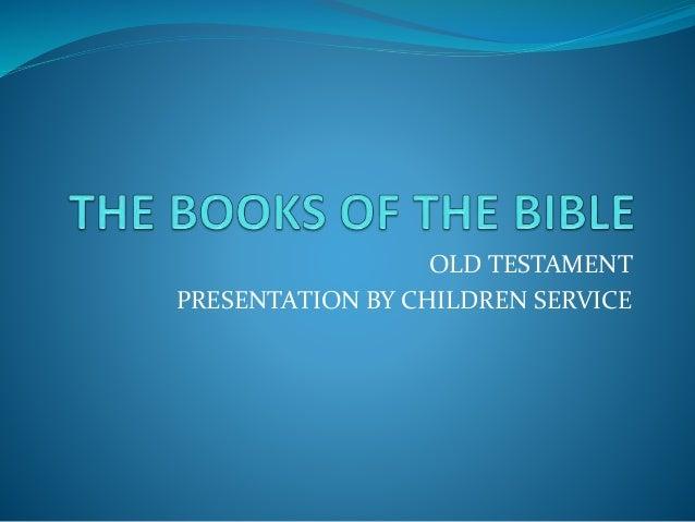 OLD TESTAMENT PRESENTATION BY CHILDREN SERVICE
