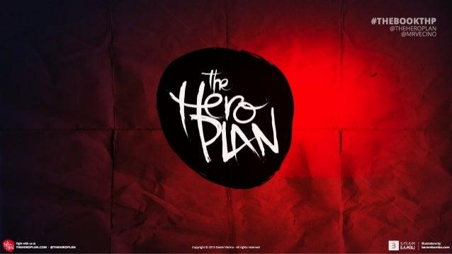 The Hero Plan · Pre-presentación del libro