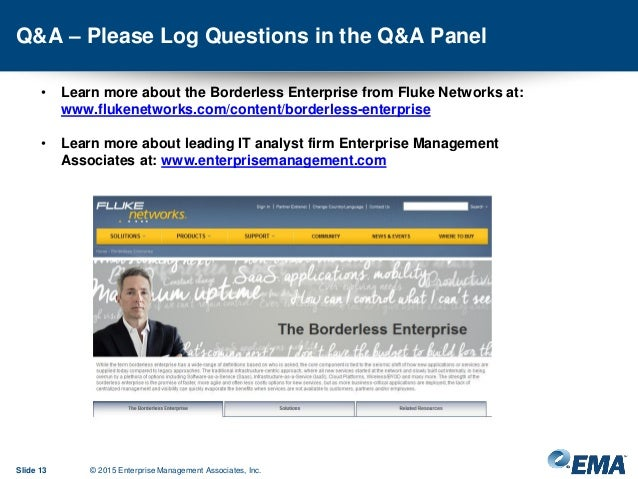 Q&A – Please Log Questions in the Q&A Panel Slide 13 © 2015 Enterprise Management Associates, Inc. • Learn more about the ...