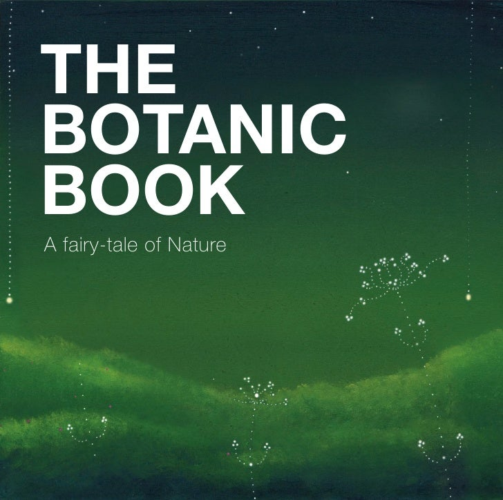 THE BOTANIC BOOK A fairy-tale of Nature