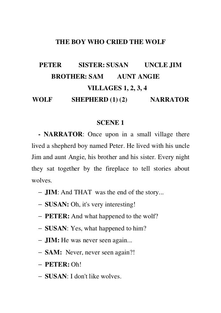 THE BOY WHO CRIED THE WOLF  PETER          SISTER: SUSAN            UNCLE JIM       BROTHER: SAM            AUNT ANGIE    ...