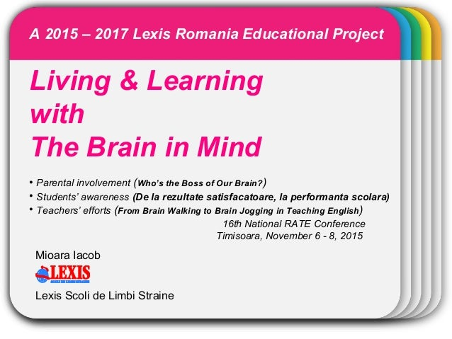 WINTERTemplate Living & Learning with The Brain in Mind • Parental involvement (Who's the Boss of Our Brain?) • Students' ...