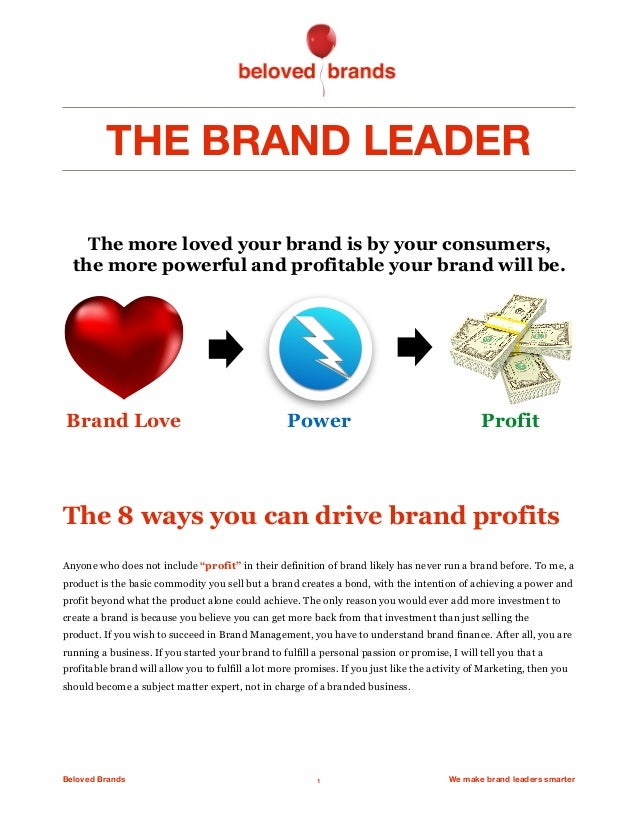 """THE BRAND LEADER The 8 ways you can drive brand profits Anyone who does not include """"profit"""" in their definition of brand ..."""