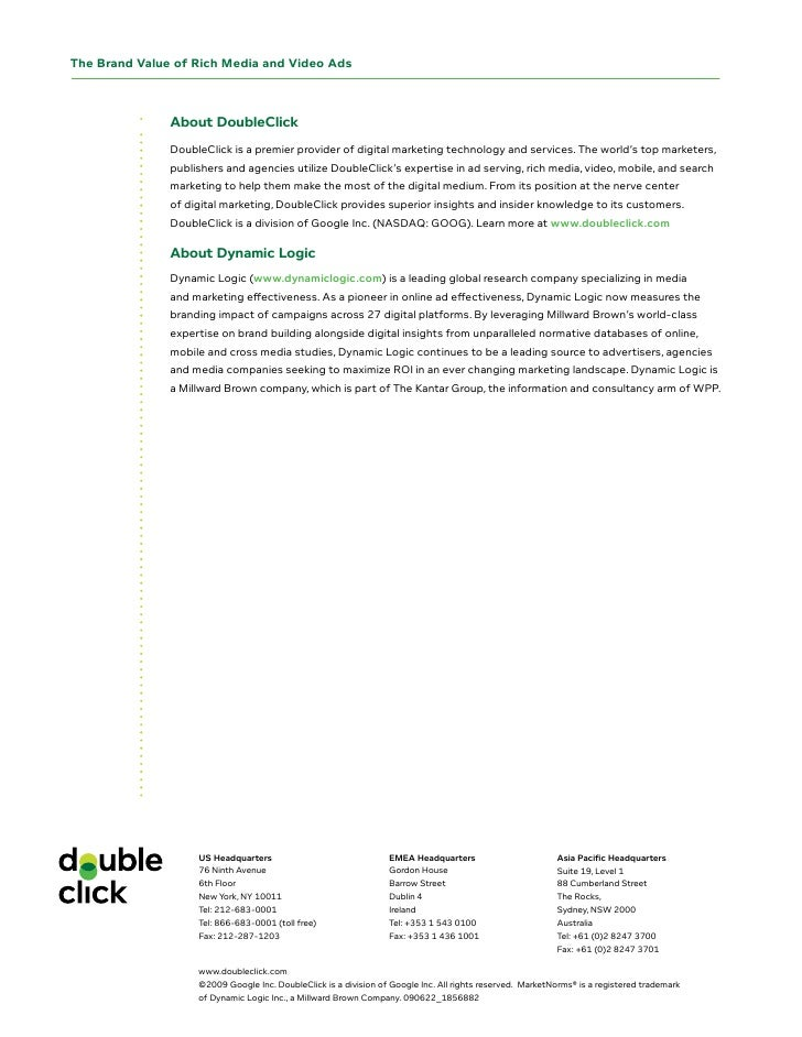 The Brand Value of Rich Media and Video Ads                   About DoubleClick                DoubleClick is a premier pr...