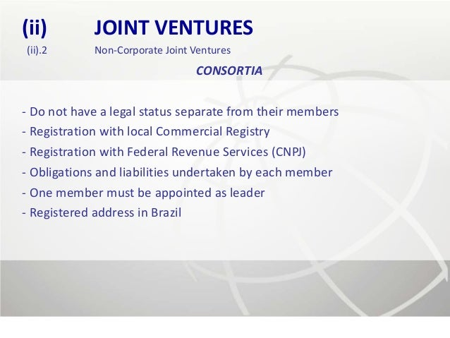 (ii)        JOINT VENTURES(ii).2      Non-Corporate Joint Ventures                                CONSORTIA- Do not have a...