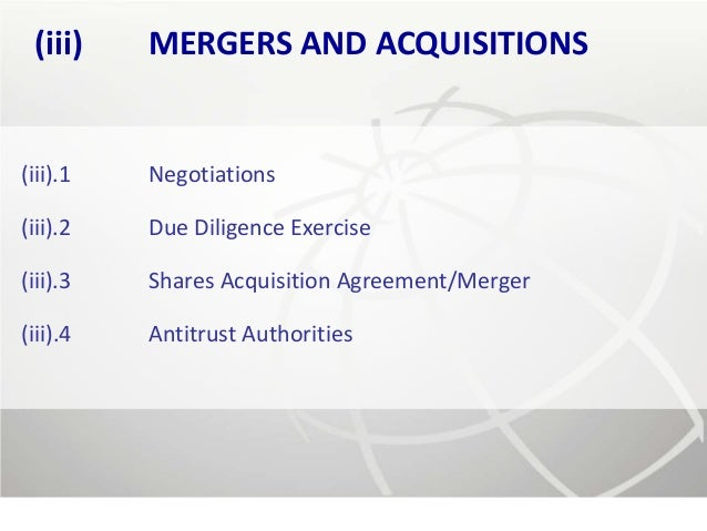 (iii)    MERGERS AND ACQUISITIONS(iii).1   Negotiations(iii).2   Due Diligence Exercise(iii).3   Shares Acquisition Agreem...