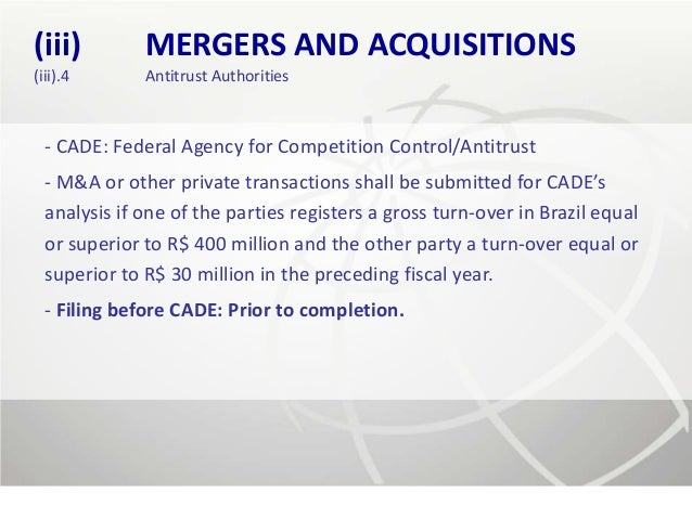 (iii)         MERGERS AND ACQUISITIONS(iii).4       Antitrust Authorities  - CADE: Federal Agency for Competition Control/...