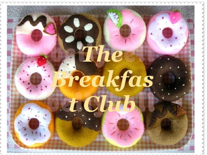 The Breakfast Club   The Breakfast Club