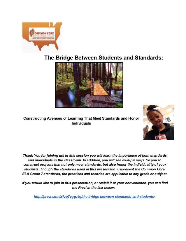 TheBridgeBetweenStudentsandStandards:  ConstructingAvenuesofLearningThatMeetStandardsandHonor Individuals  Th...