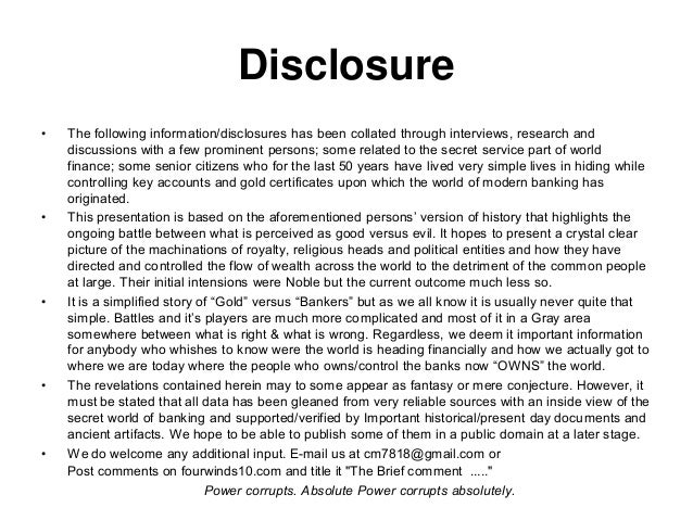 Disclosure • The following information/disclosures has been collated through interviews, research and discussions with a f...