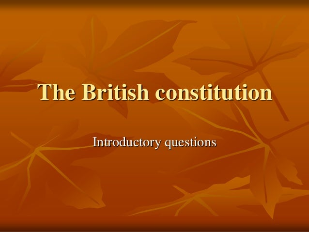 The British constitutionIntroductory questions