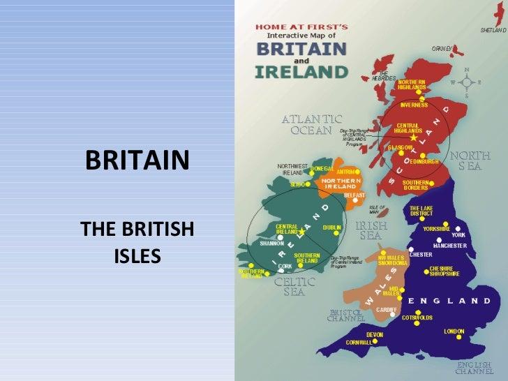 BRITAIN THE BRITISH ISLES