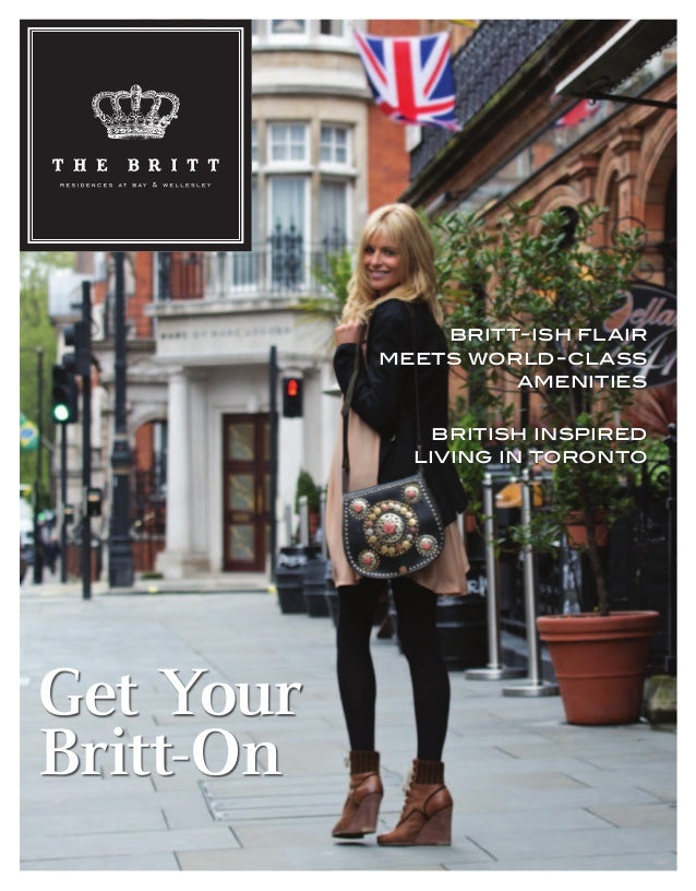 Get Your Britt-On british inspired living in toronto britt-ish flair meets world-class amenities BRIT 0008 Main Brochure.i...
