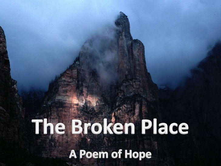 The Broken Place: A Poem of Hope