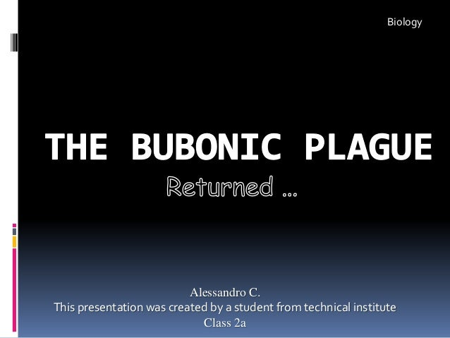 Alessandro C. This presentation was created by a student from technical institute Class 2a Biology