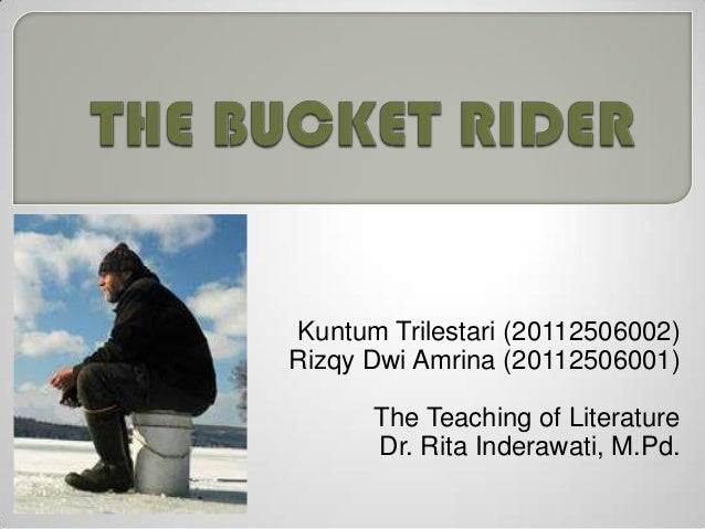 Kuntum Trilestari (20112506002)Rizqy Dwi Amrina (20112506001)      The Teaching of Literature      Dr. Rita Inderawati, M....