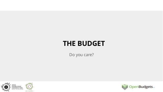 THE BUDGET Do you care?