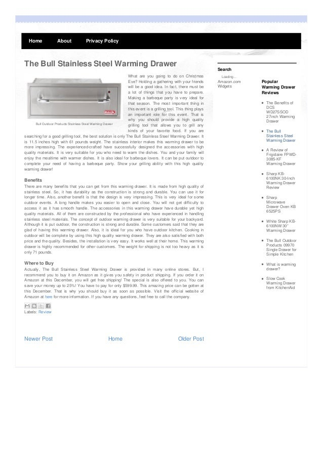 Home  About  Privacy Policy  The Bull Stainless Steel Warming Drawer  Search  What are you going to do on Christmas Eve? H...