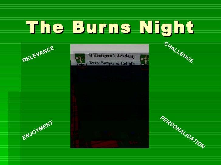 The Burns Night RELEVANCE CHALLENGE ENJOYMENT PERSONALISATION