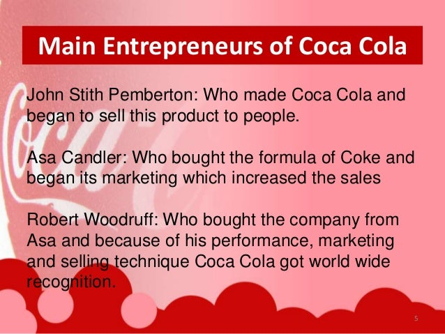 an introduction to the origins and evolution of the beverage brand coca cola The coca-cola formula and brand the company has a long history of acquisitions coca-cola although its sales have dwindled since the introduction.