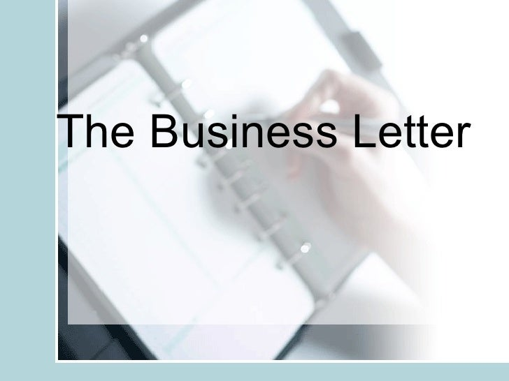 The Business And Informal Letter
