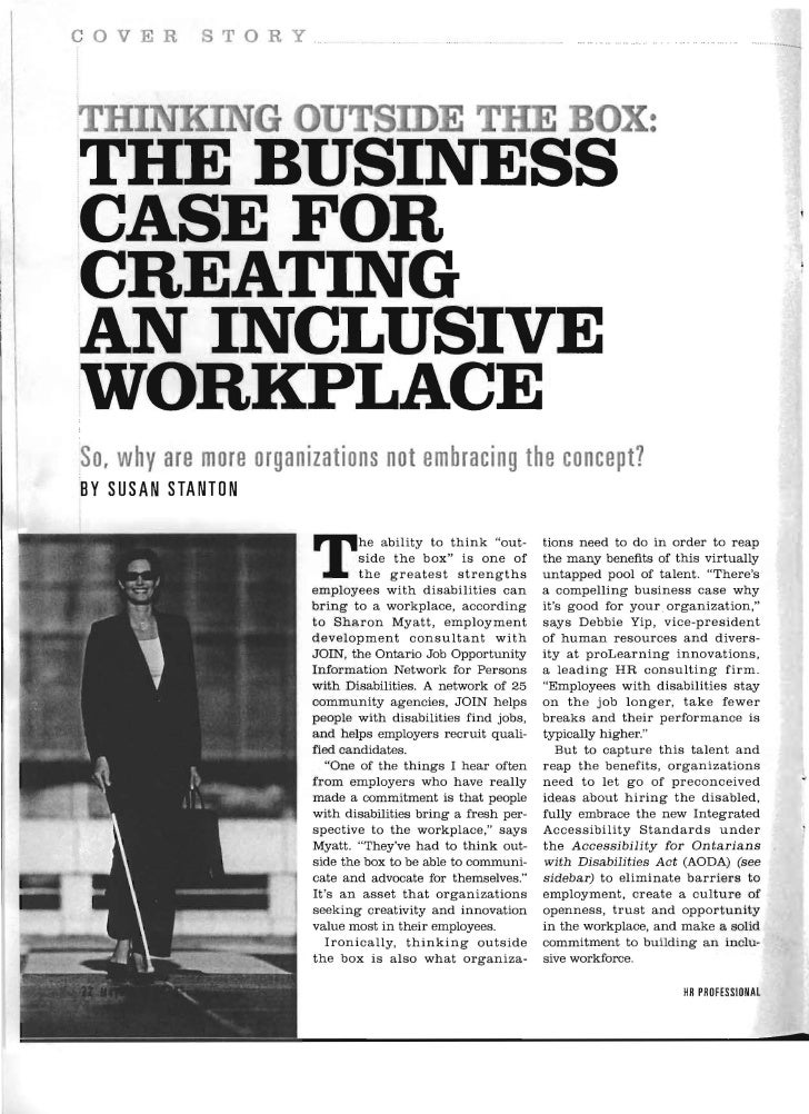 COVER        STORY , HE BUSINESSTCASEFORCREATINGAN INCLUSIVE ORKPLACEWSo, why are more organizations not embracing the con...