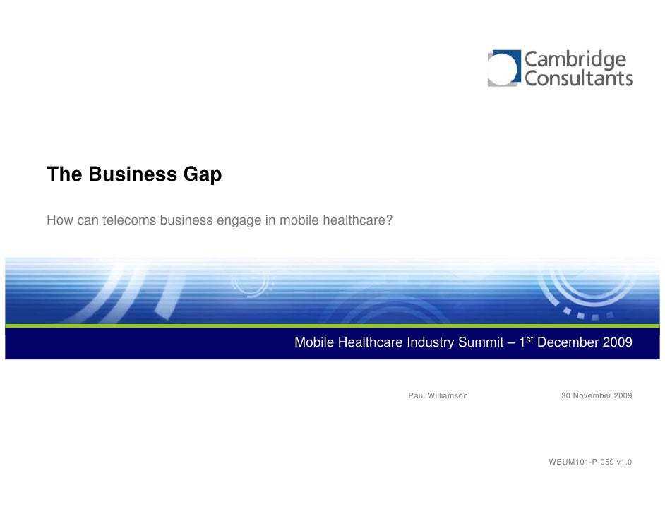 The Business Gap  How can telecoms business engage in mobile healthcare?                                           Mobile ...