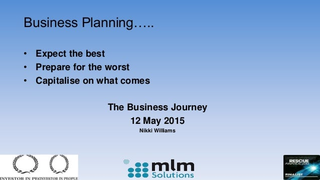 A Business Plan? Or a Journey to Plan B? - For the ...
