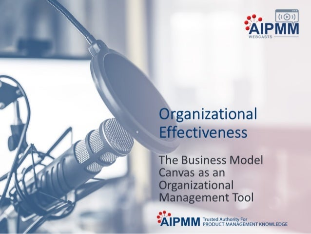 The business model canvas as an organizational management tool
